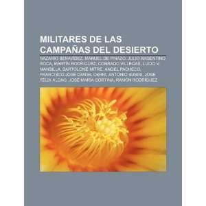Argentino Roca, Martín Rodríguez, Conrado Villegas (Spanish Edition