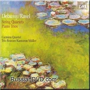 Debussy, Ravel   String Quartets/Piano Trios   Carmina