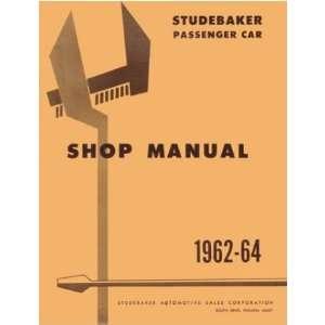 1962 1963 1964 STUDEBAKER LARK HAWK Service Manual