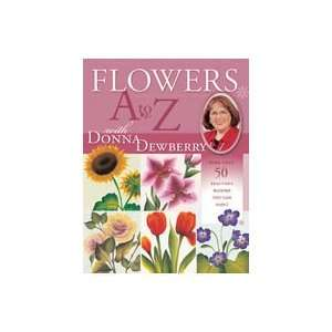 Flowers A to Z with Donna Dewberry Donna Dewberry Books