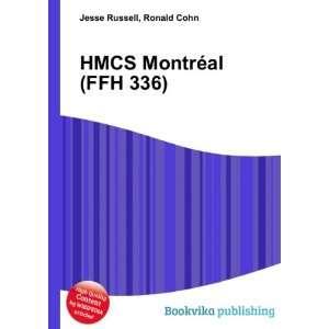 HMCS Montréal (FFH 336) Ronald Cohn Jesse Russell