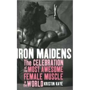 of the Most Awesome Female Muscle in the World: n/a  Author : Books