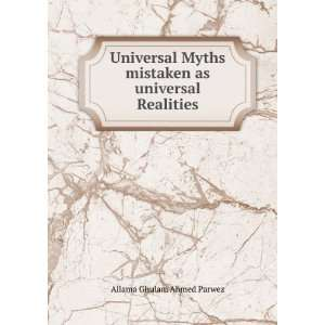 mistaken as universal Realities: Allama Ghulam Ahmed Parwez: Books