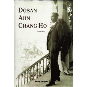 Ahn Chang Ho (9788988930120): Gwang Su Lee (Kwang Soo Lee): Books