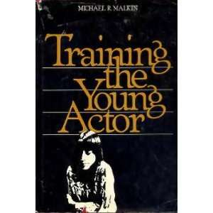 Training the Young Actor: An Idea Book (For Students from