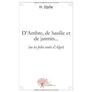 (ou les folles nuits dalger) (9782812124112) H. Djylla Books