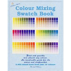 Colour Mixing Swatch Book (9780967962849) Michael Wilcox