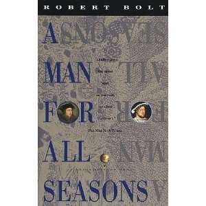 A Man for All Seasons A Play in Two Acts [Paperback