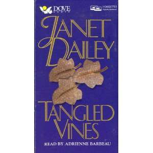 Tangled Vines (9781558006546): Janet Dailey, Adrienne Barbeau: Books