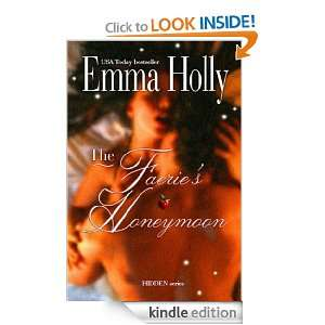 The Faeries Honeymoon (Hidden series) Emma Holly  Kindle