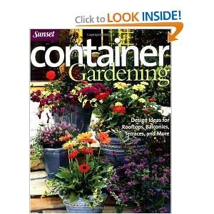 Container Gardening: Design Ideas for Rooftops, Balconies, Terraces