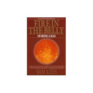 Fire in the Belly On Being a Man (Paperback, 1992) Books