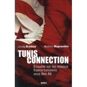 tunisiens sous Ben Ali Lenaig BREDOUX et Mathieu MAGNAUDEIX Books