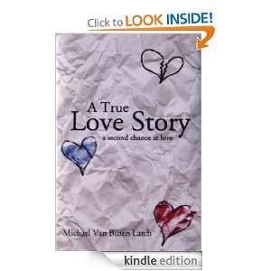 True Love Story, a second chance at love Michael Latch, Peg