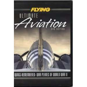 Wings Remembered War Planes of World War II (Ulitmate