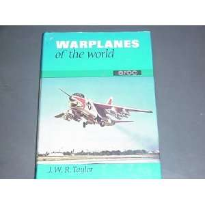 War Planes of the World J W R Taylor Books