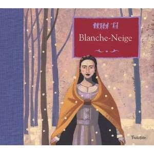 Blanche Neige (9782848010373): Jacob Grimm: Books