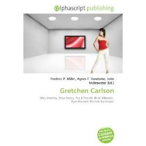 Gretchen Carlson (9786132763358): Books