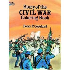 War Coloring Book[ STORY OF THE CIVIL WAR COLORING BOOK ] by Copeland