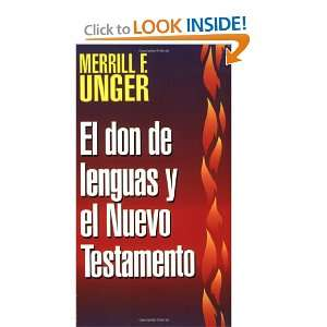 Don de lenguas y el Nuevo Testamento (Spanish Edition