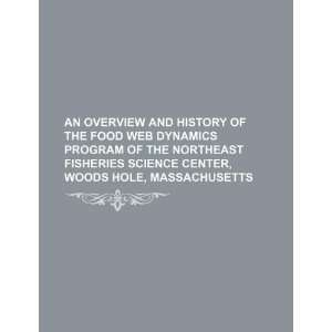 of the Food Web Dynamics Program of the Northeast Fisheries Science