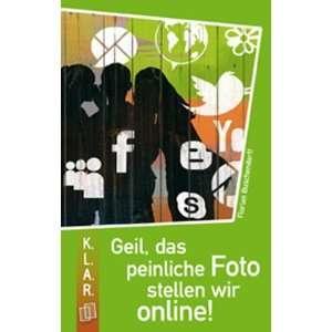 Foto stellen wir online! (9783834607294): Florian Buschendorff: Books