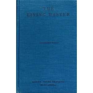 The Living Master: Katherine Wason: Books