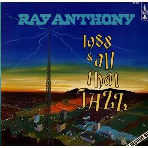 1988 And All That Jazz Ray Anthony Music