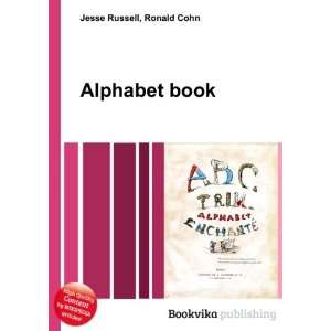 Alphabet book Ronald Cohn Jesse Russell Books