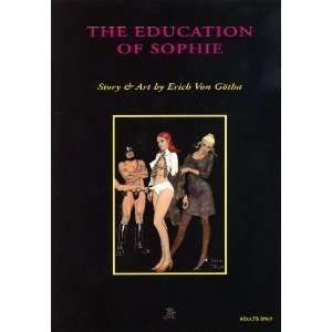 The Education of Sophie (9780867195316): Erich Von Gotha: Books