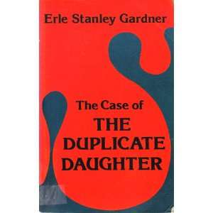of the Duplicate Daughter (9780893402624): Erle Stanley Gardner: Books