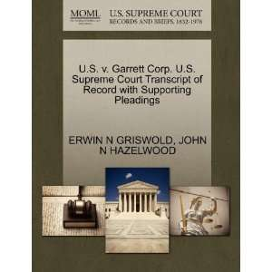 U.S. v. Garrett Corp. U.S. Supreme Court Transcript of