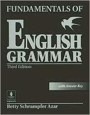 Fundamentals of English Grammar with Answer Key, (013049447X), Betty