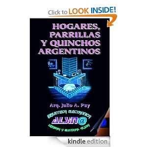 Hogares, Parrillas y Quinchos Argentinos (Spanish Edition): Julio Puy