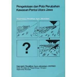 Pengelolaan Dan Pola Perubahan Kawasan Pantai Utara Jawa (Management