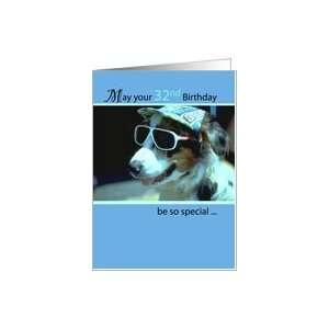 32nd Birthday Wishes, Dog with Sunglasses and Hat