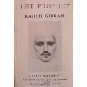 The Prophet: Kahlil Gibran:  Books