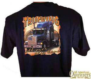 Trucking All Over This Land Truck Driver Semi Tractor Trailer T Shirt