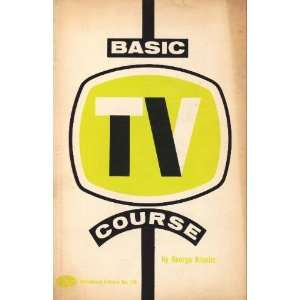 Basic TV course (Tab Books) George Kravitz Books