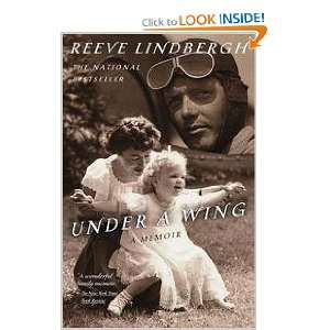 Under A Wing   A Memoir: Reeve Lindbergh: Books
