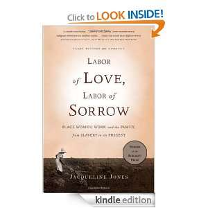 Labor of Love, Labor of Sorrow Black Women , Work, and the Family