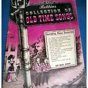 Robbins Collection of Old Time Songs: Robbins Music Corporation: Books