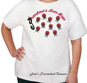 Moms Grandmas Love Bugs Personalized T Shirt S 6X