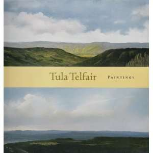 Tula Telfair: Paintings [Exhibition Catalogue, Forum