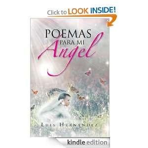 Mi Ángel (Spanish Edition) Luis Hernandez  Kindle Store