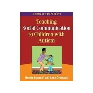 Teaching Social Communication to Children with Autism 1st