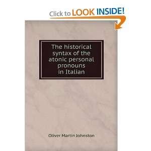 the atonic personal pronouns in Italian Oliver Martin Johnston Books