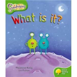 Is It (Snapdragons) (9780198455103): Maoliosa Kelly, Liz Pichon: Books