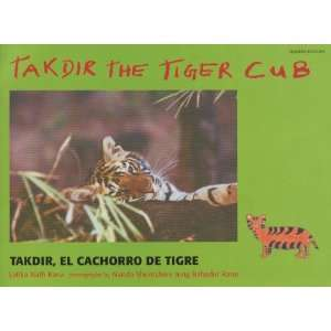 Takdir the Tiger Cub (Spanish and English Edition