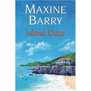 Island Daze (9780709085065): Maxine Barry: Books